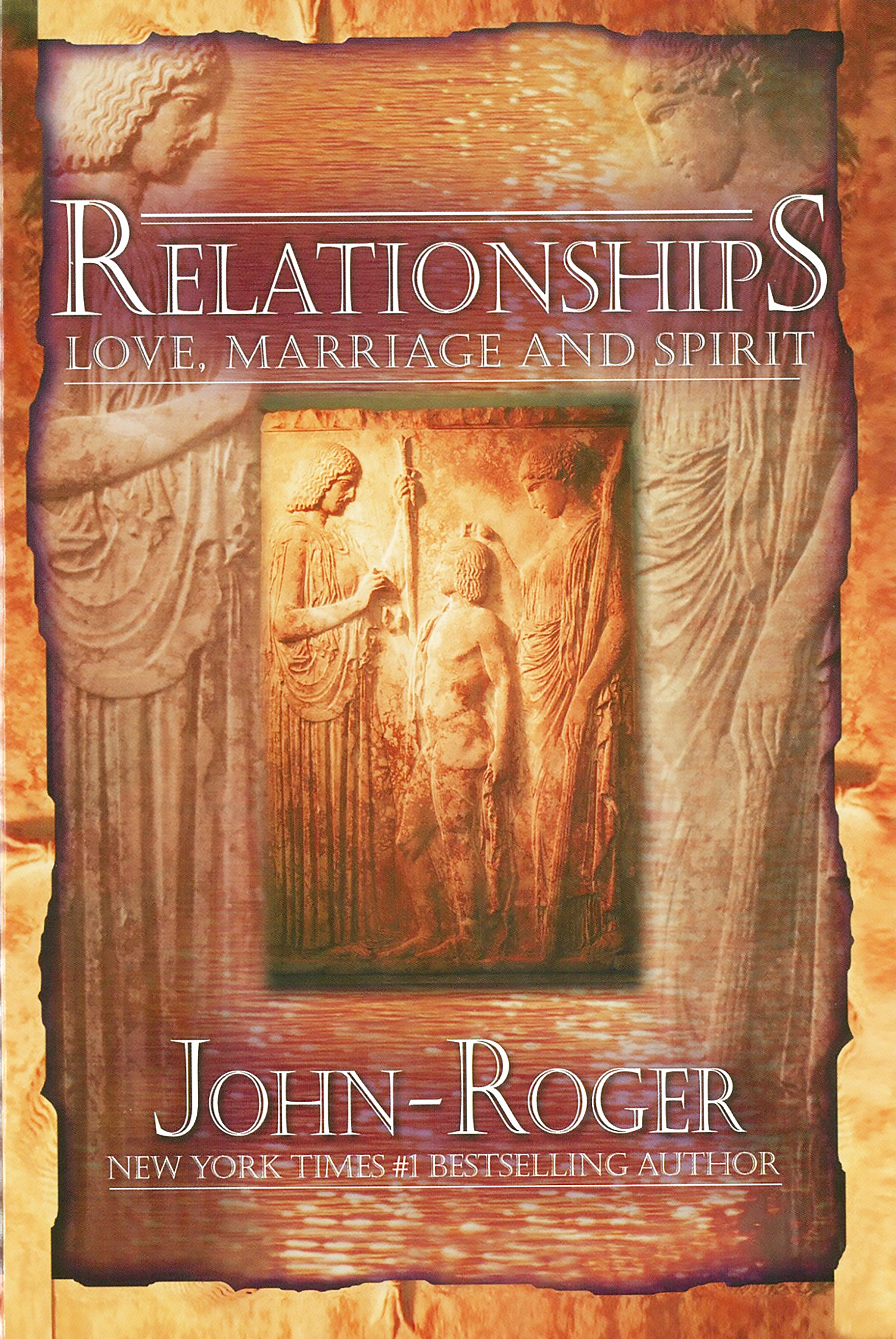 Relationships - Love, Marriage and Spirit Book