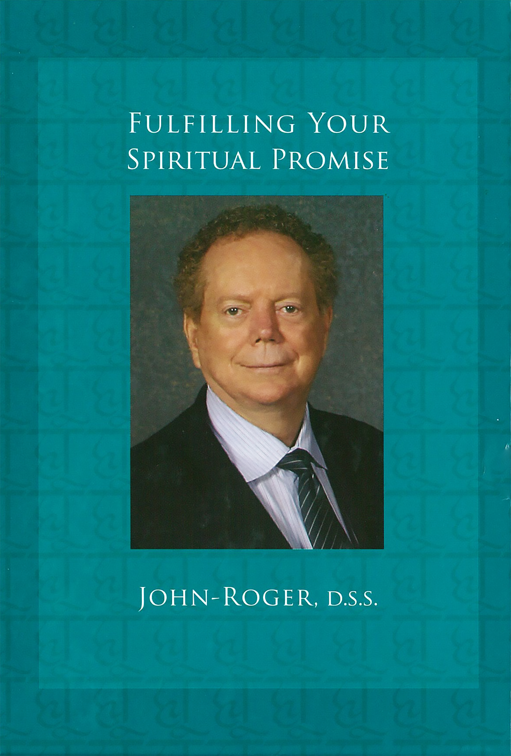 Fulfilling Your Spiritual Promise Book
