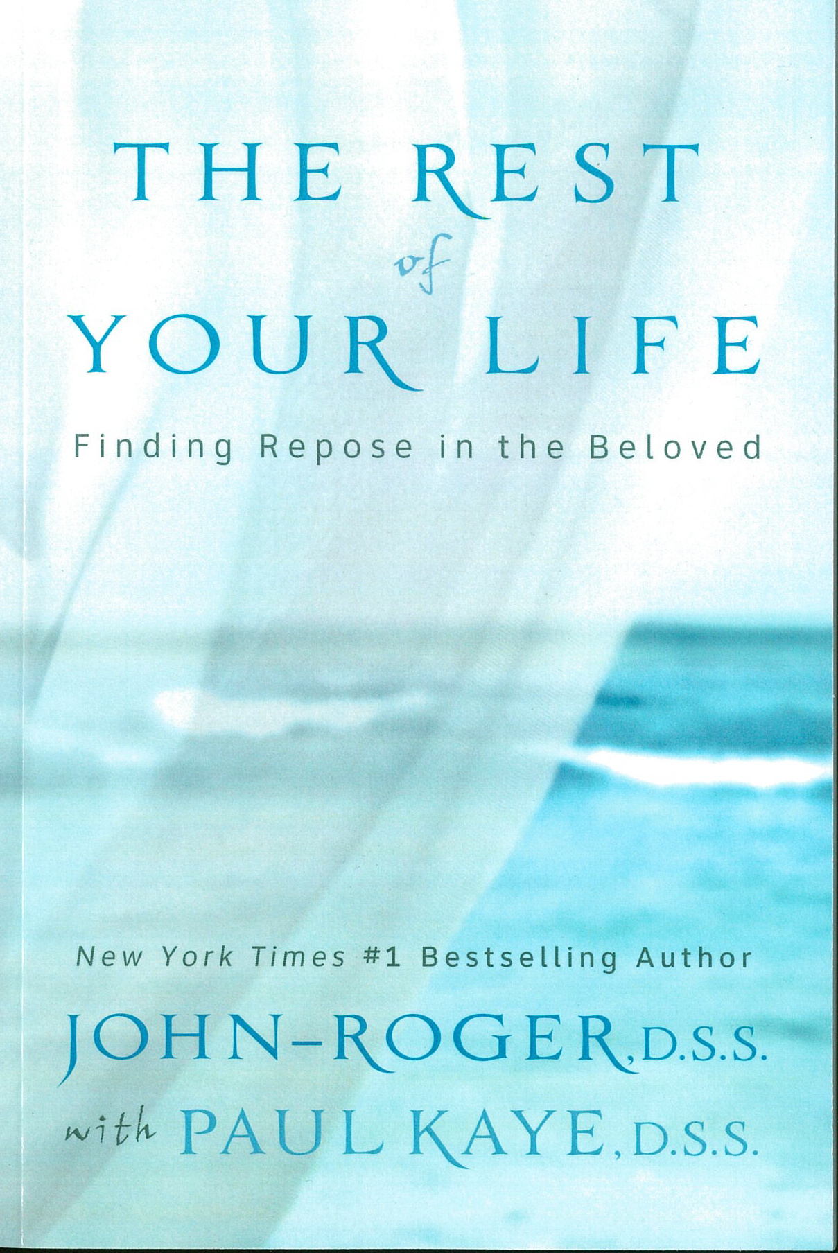 The Rest of Your Life: Finding Repose in the Beloved Book