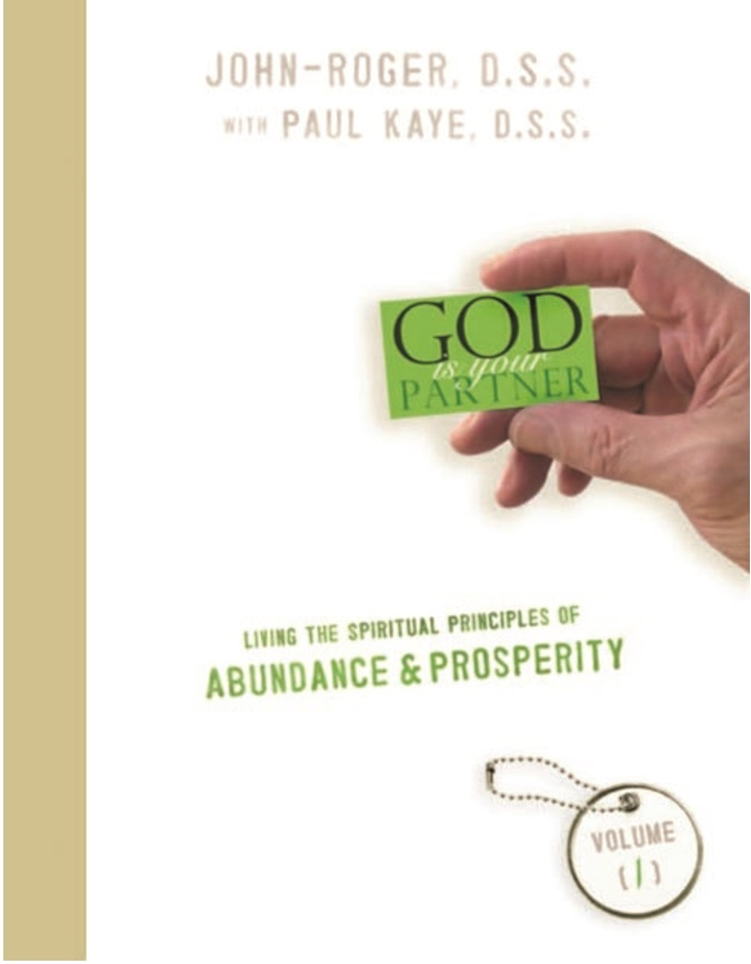Living the Spiritual Principles of Abundance and Prosperity Volume 1-Book