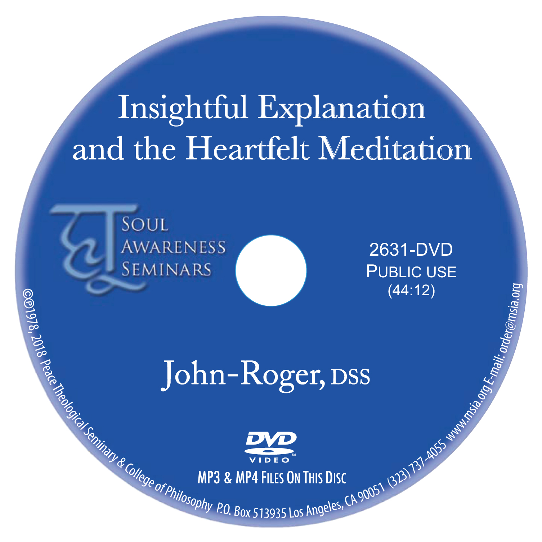 Insightful Explanation and the Heartfelt Meditation MP4
