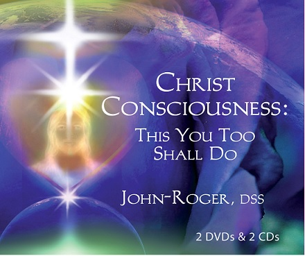Christ Consciousness: This You Too Shall Do