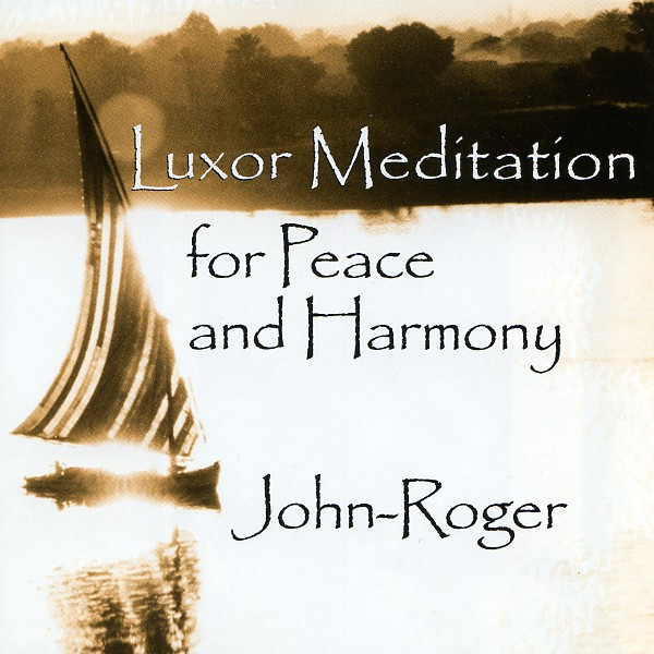 Luxor Meditation for Peace and Harmony MP3