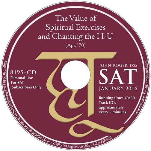 The Value of Spiritual Exercises and Chanting the HU CD
