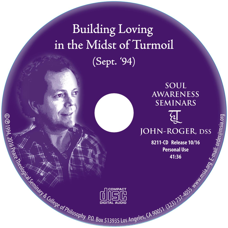 Building Loving in the Midst of Turmoil MP3