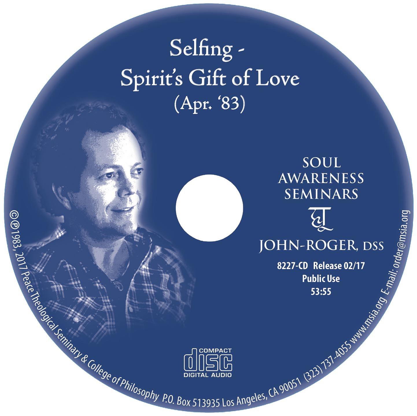 Selfing - Spirit's Gift of Love MP3