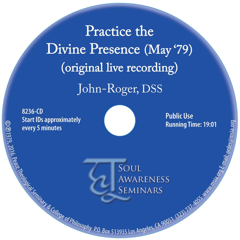 Practice the Divine Presence( original live recording) MP3