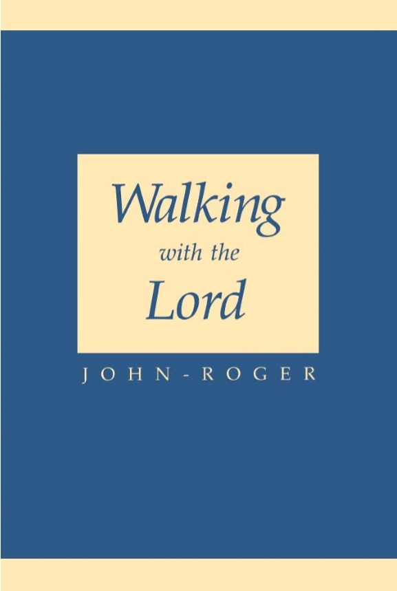 Walking with the Lord Book