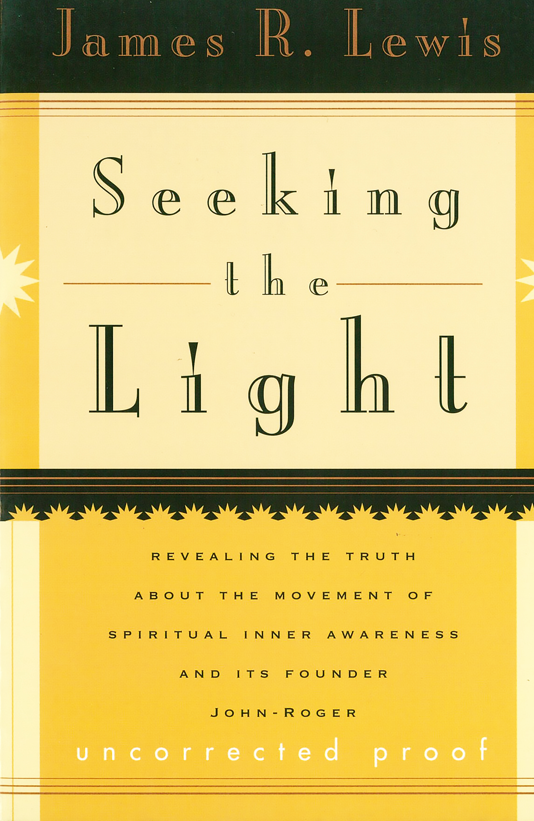 Seeking the Light:Uncovering the Truth about MSIA and its Founder John-Roger