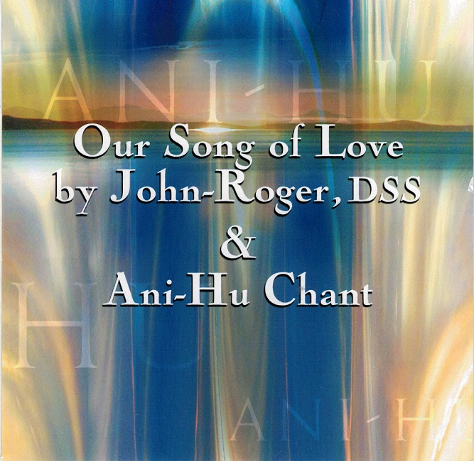 Our Song of Love & Ani-Hu Chant CD