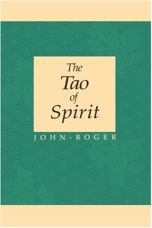 Tao of Spirit, The