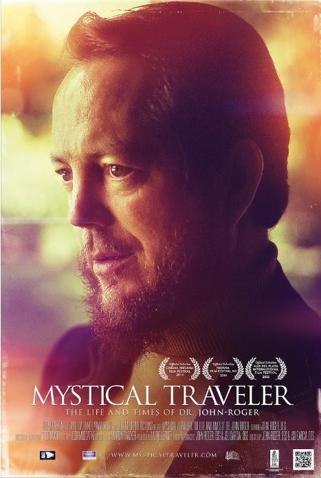 'Mystical Traveler: Life & Times of Dr. John-Roger